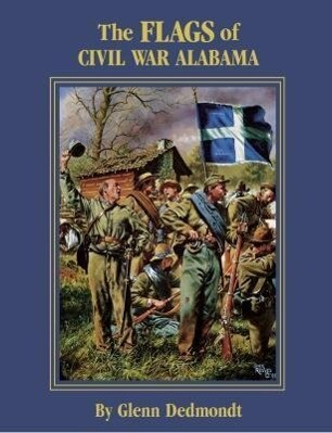 The Flags of Civil War Alabama als Taschenbuch