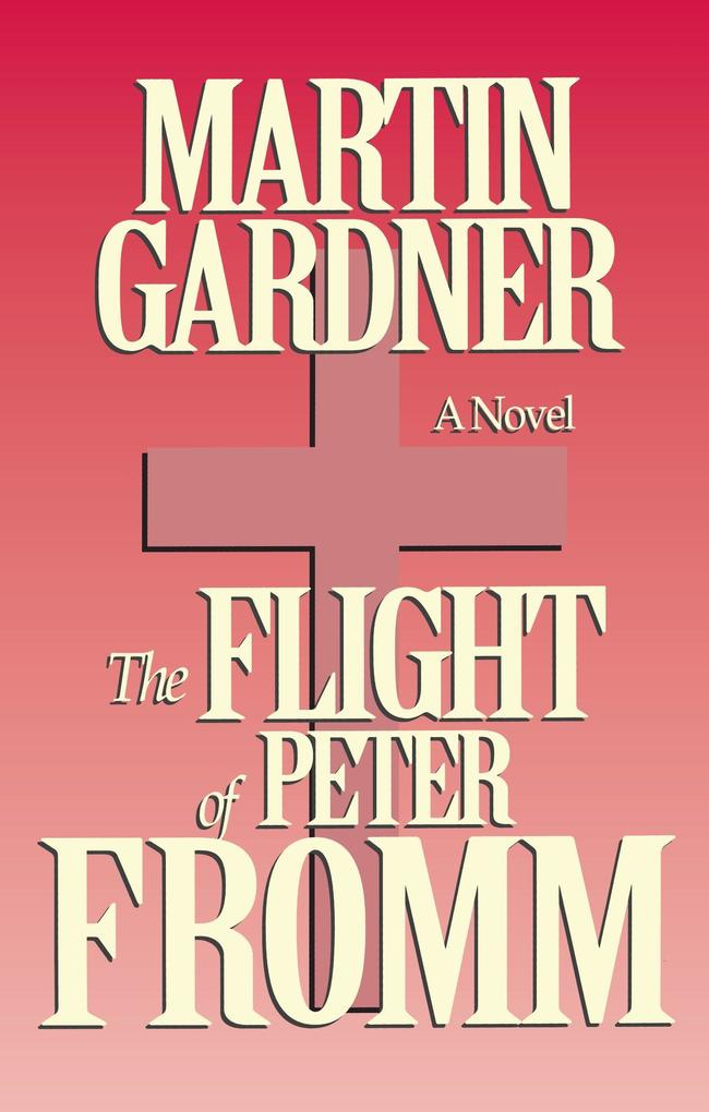 Flight of Peter Fromm als Taschenbuch
