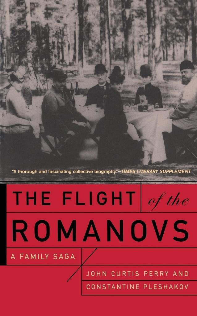 The Flight of the Romanovs a Family Saga als Buch