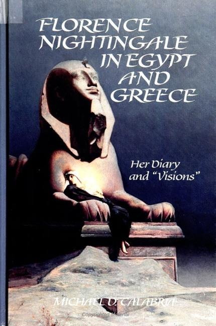 "Florence Nightingale in Egypt and Greece: Her Diary and ""visions"" als Taschenbuch"