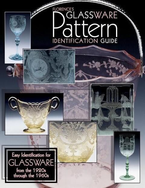 Florences Glassware Pattern Identification Guide als Taschenbuch