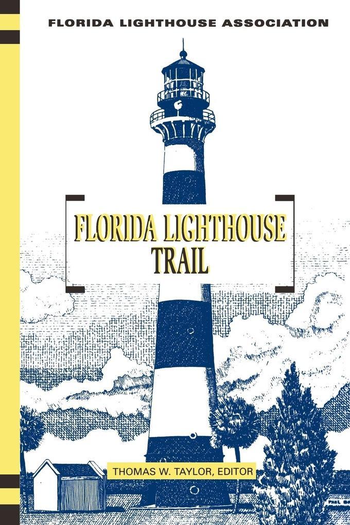 Florida Lighthouse Trail als Taschenbuch