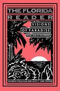 Florida Reader: Visions of Paradise