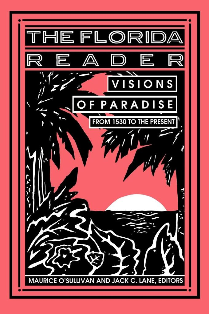 Florida Reader: Visions of Paradise als Taschenbuch