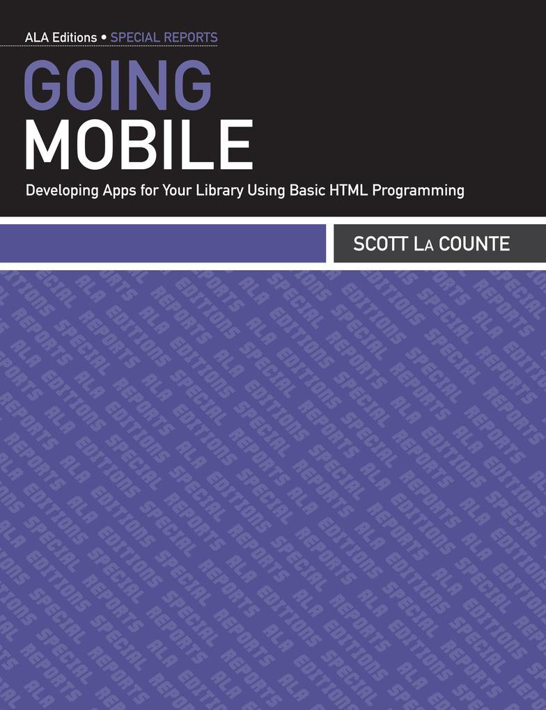 Going Mobile als eBook Download von Scott La Co...