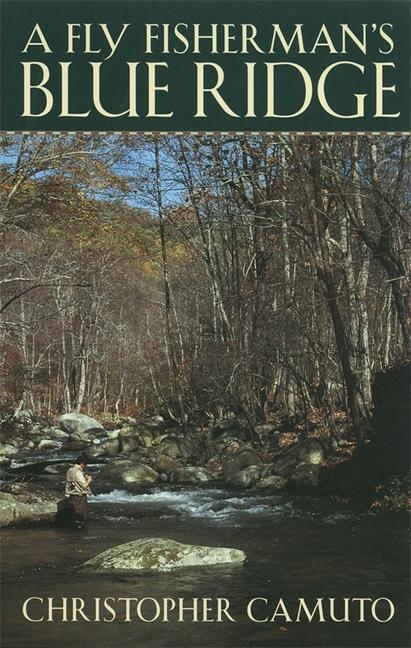 A Fly Fisherman's Blue Ridge als Taschenbuch