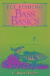 Fly Fishing Bass Basics als Taschenbuch