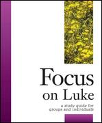 Focus on Luke