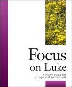 Focus on Luke