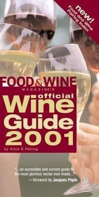 Food & Wine Magazine's Official Wine Guide 2001 als Taschenbuch