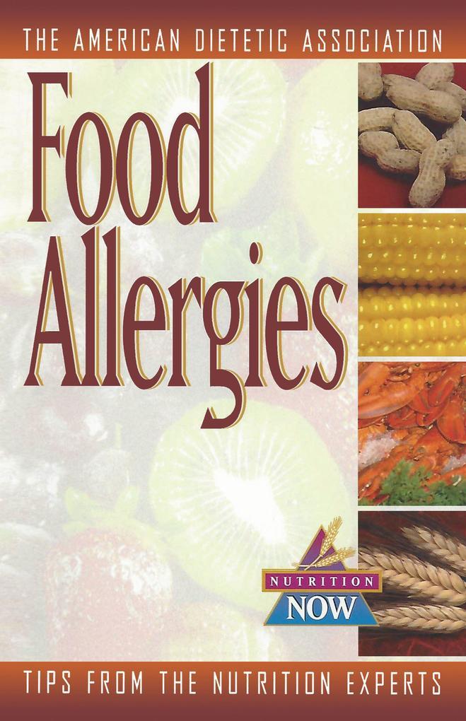 Food Allergies: The Nutrition Now Series als Taschenbuch