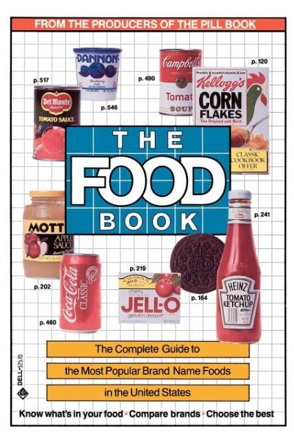 The Food Book: The Complete Guide to the Most Popular Brand Name Foods in the United States als Taschenbuch
