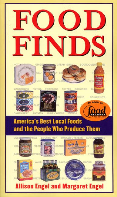 Food Finds America's Best Local Foods and the People Who Produce Them als Taschenbuch