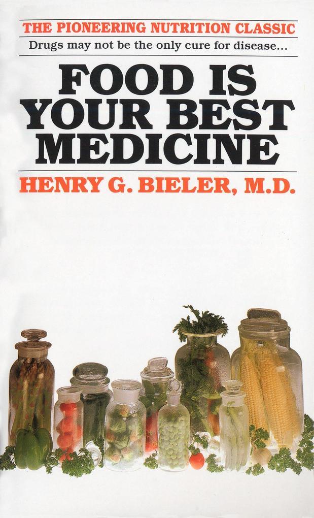 Food Is Your Best Medicine als Taschenbuch