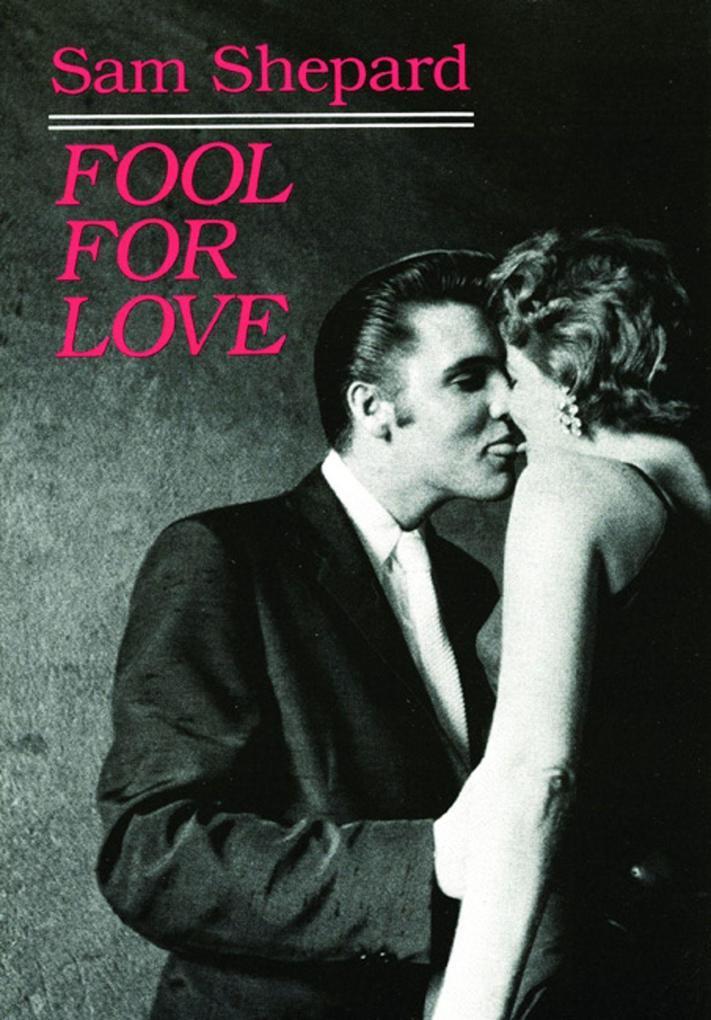 Fool for Love & the Sad Lament of Pecos Bill als Taschenbuch