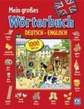Mein großes Wörterbuch Deutsch - Englisch