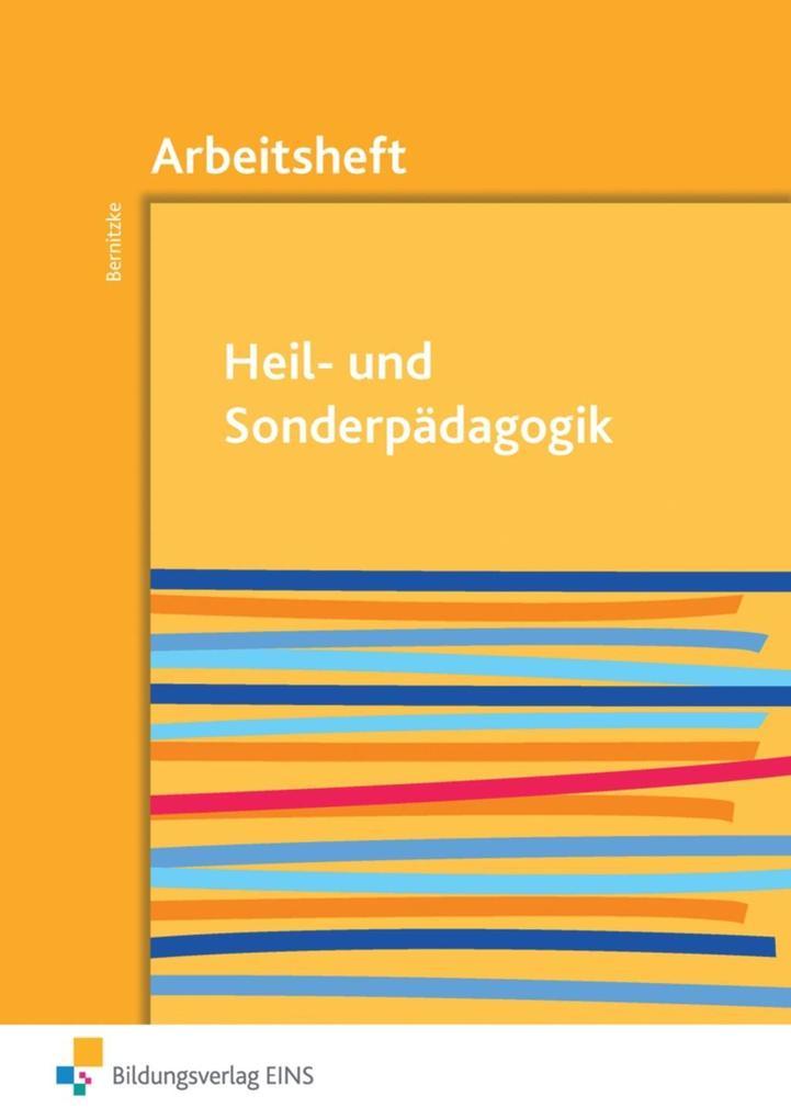 Heil- und Sonderpädagogik. Arbeitsheft als Buch...