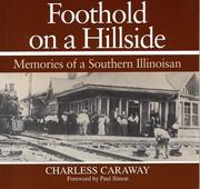 Foothold on a Hillside: Memories of a Southern Illinoisian