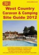 Cade's West Country Caravan & Camping Site Guide, 2012