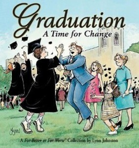 Graduation a Time for Change: A for Better or for Worse Collection als Taschenbuch
