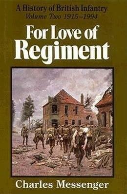 For Love of Regiment: 1915-1994, Volume II als Buch