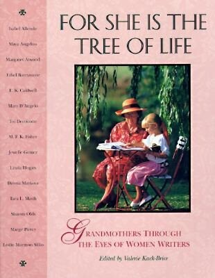 For She Is the Tree of Life: Grandmothers Through the Eyes of Women Writers als Taschenbuch