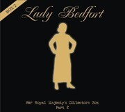 Lady Bedfort - Her Royal Majesty's Collector's Box 2