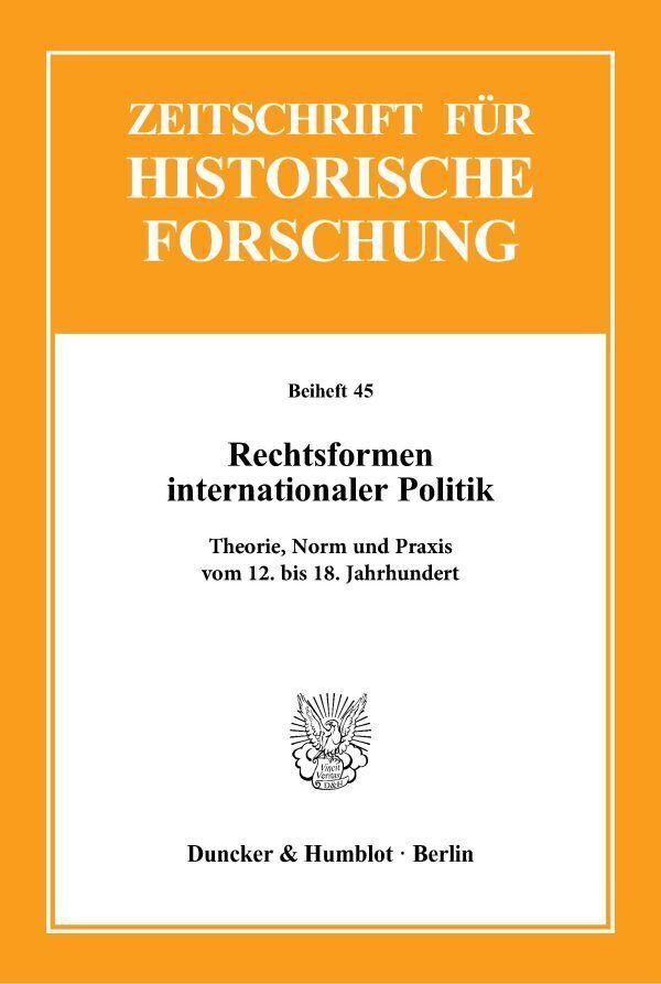 Rechtsformen internationaler Politik als Buch von