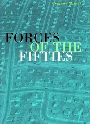 Forces of the 50s: Selections from the Albright Knox als Taschenbuch