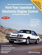 Ford Fuel Injection & Electronic Engine Control: How to Understand, Service and Modify, 1980-1987