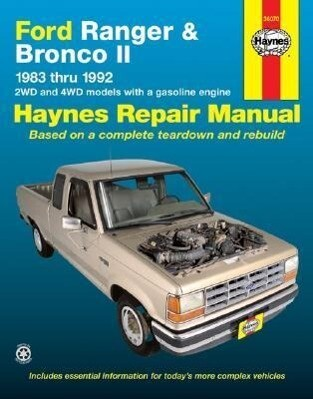 Ford Ranger and Bronco II 1983 Thru 1992 Haynes Repair Manual: 2wd and 4WD Models with a Gasoline Engine als Buch (gebunden)