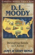 D.L. Moody: Bringing Souls to Christ