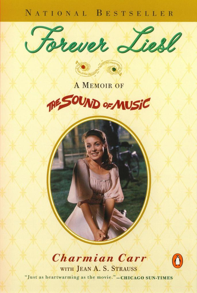 Forever Liesl: A Memoir of the Sound of Music als Taschenbuch