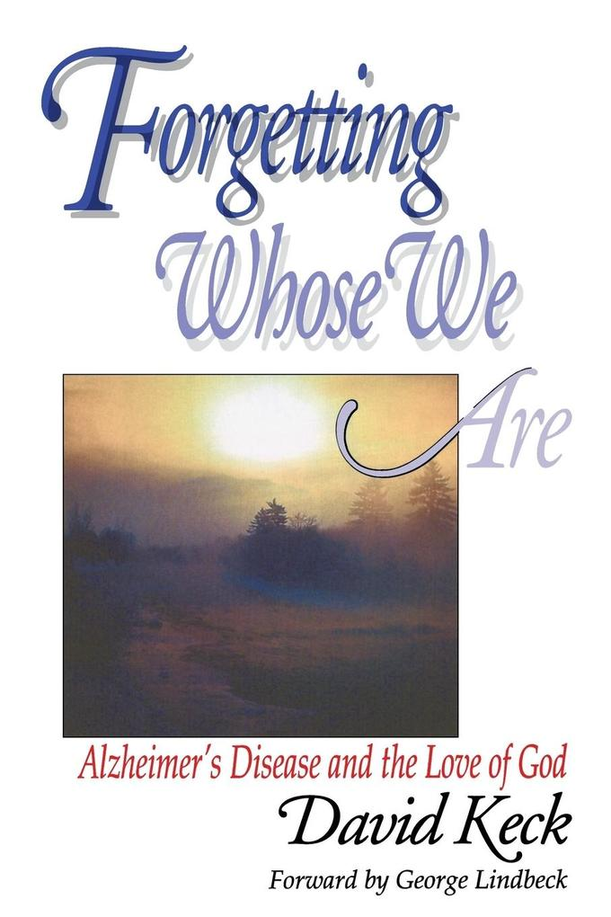 Forgetting Whose We Are als Taschenbuch