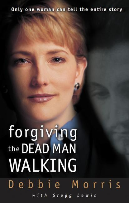 Forgiving the Dead Man Walking als Taschenbuch