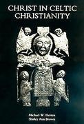 Christ in Celtic Christianity