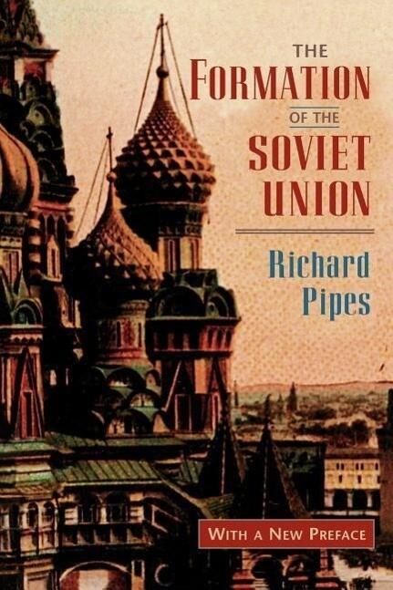 The Formation of the Soviet Union als Taschenbuch