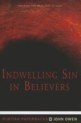Indwelling Sin in Believers