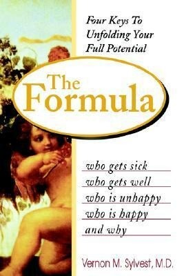 The Formula: Who Gets Sick, Who Gets Well, Who Is Happy, Who Is Unhappy, and Why als Taschenbuch