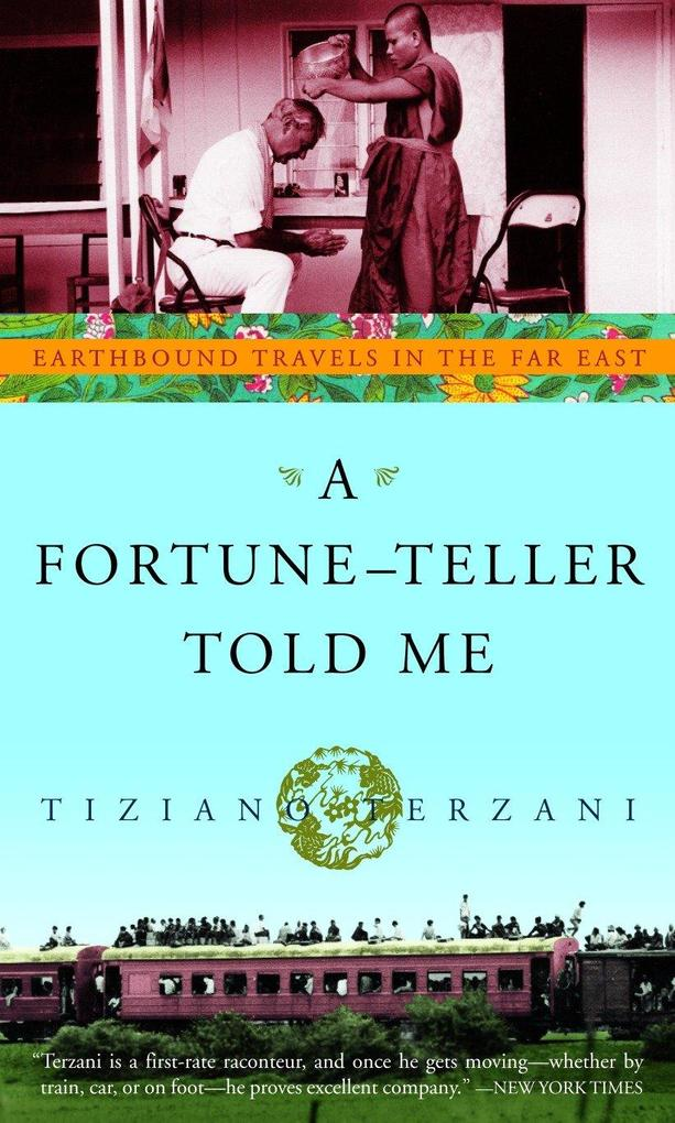 A Fortune-Teller Told Me: Earthbound Travels in the Far East als Taschenbuch