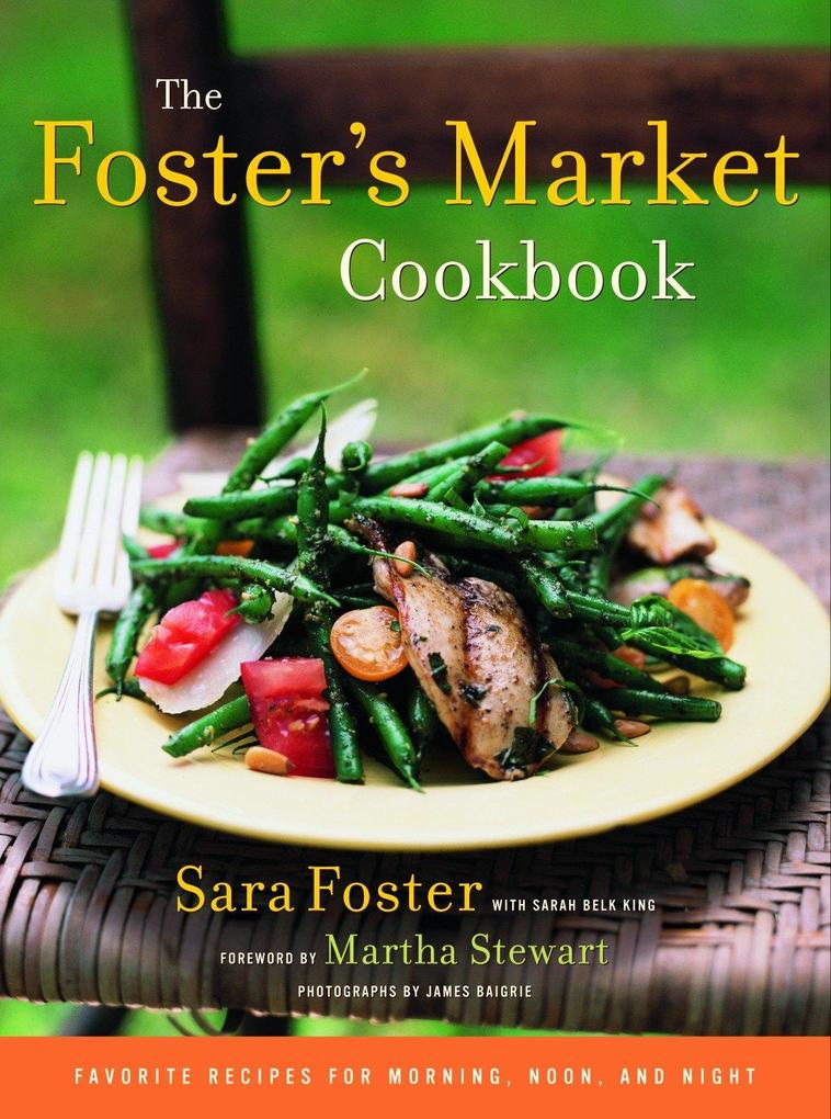 The Foster's Market Cookbook als Buch