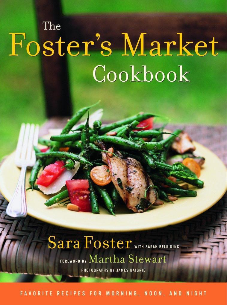 The Foster's Market Cookbook als Buch