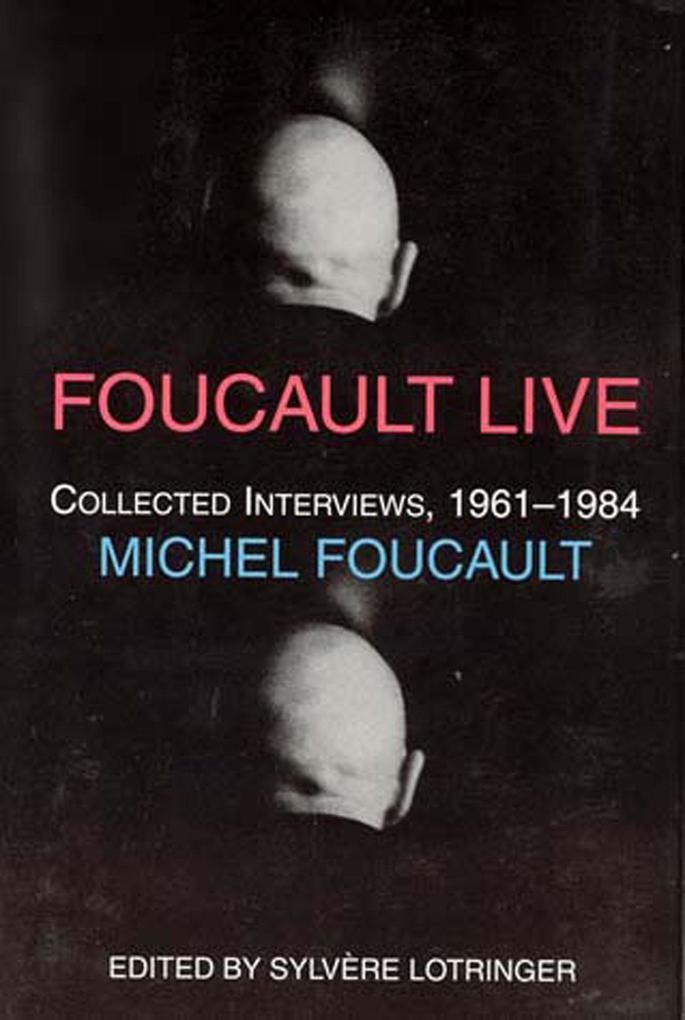 Foucault Live: Interviews, 1961-1984 als Buch