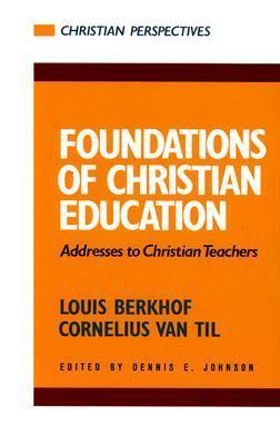 Foundations of Christian Education als Taschenbuch