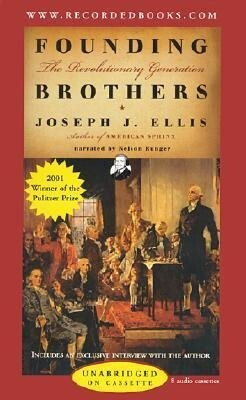 Founding Brothers: The Revolutionary Generation als Hörbuch