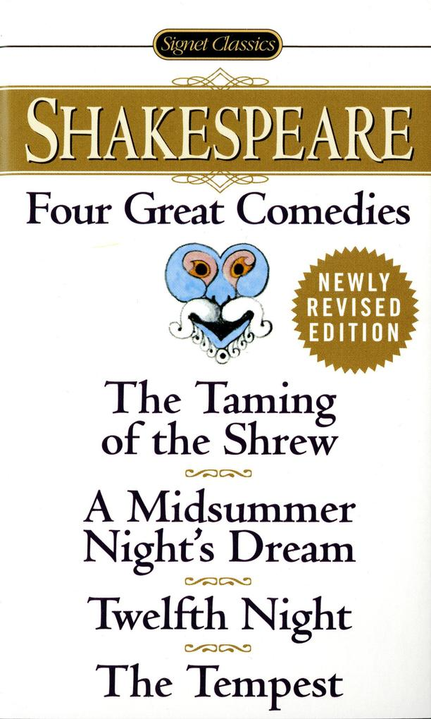 Four Great Comedies: The Taming of the Shrew/A Midsummer Night's Dream/Twelfth Night/The Tempest als Taschenbuch