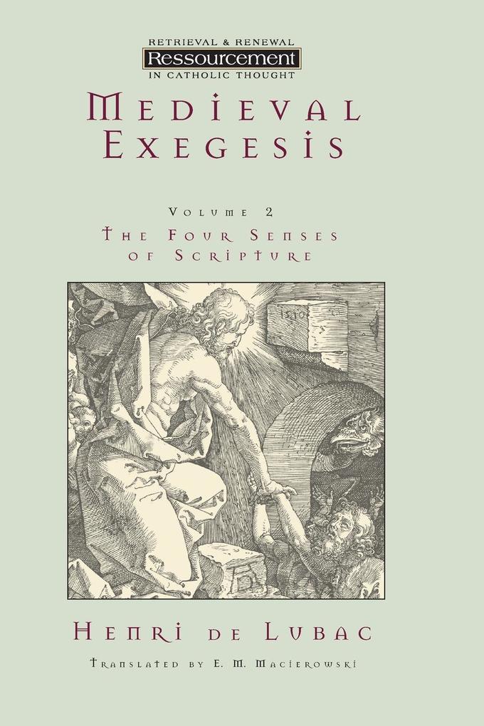 Medieval Exegesis Vol. 2: The Four Senses of Scripture als Taschenbuch