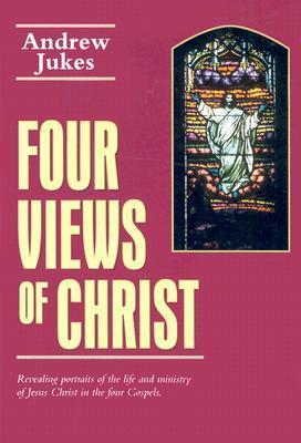 Four Views of Christ als Taschenbuch