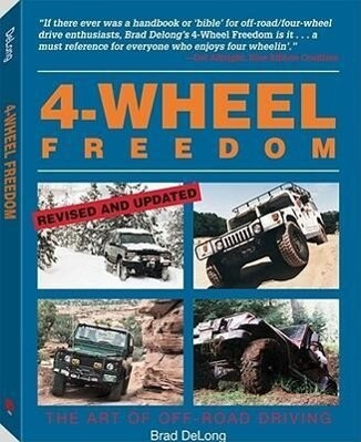 4-Wheel Freedom: The Art of Off-Road Driving als Taschenbuch