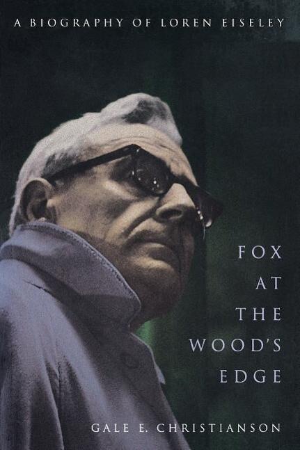 Fox at the Wood's Edge: A Biography of Loren Eiseley als Taschenbuch